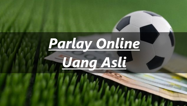 Judi Bola Parlay Online Android